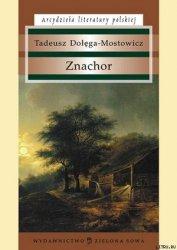 Znachor - Dolega-Mostowicz Tadeusz