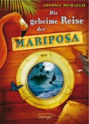 Книга Die geheime Reise der Mariposa - Автор Michaelis Antonia