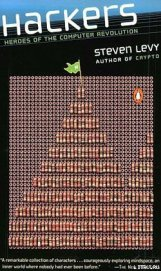 Хакеры: Герои компьютерной революции - Леви Стивен