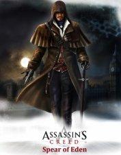 """Assassin's creed : spear of Eden (Кредо убийцы : копьё Эдема) - """"Гильдия вольных писателей"""""""