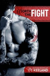 Worth the fight - Keeland Vi