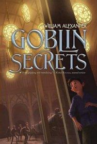 Секреты гоблинов (ЛП) - Александер Уильям