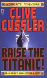 Raise the Titanic - Cussler Clive