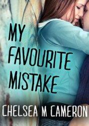 Моя любимая ошибка (ЛП) - Кэмерон Челси М.