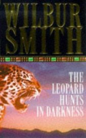 Leopard Hunts in Darkness - Smith Wilbur