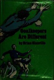 Книга Вратари — не такие как все - Автор Глэнвилл Брайан
