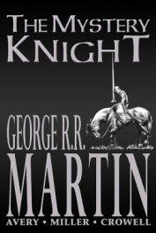 Таємничий лицар (ЛП) - Мартін Джордж