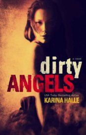Dirty Angels - Halle Karina