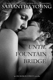 Until Fountain Bridge - Young Samantha