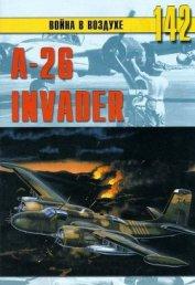 А-26 «Invader» - Никольский Михаил