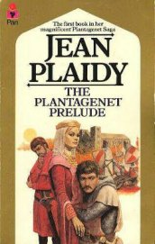The Plantagenet Prelude - Plaidy Jean