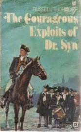The COURAGEOUS EXPLOITS OF DOCTOR SYN - Thorndike Russell