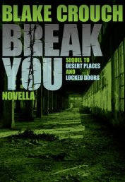Break You - Crouch Blake