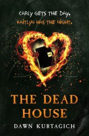 The Dead House - Kurtagich Dawn