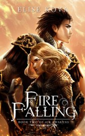 Fire Falling - Kova Elise