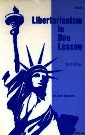 Либертарианство за один урок - Бергланд Дэвид