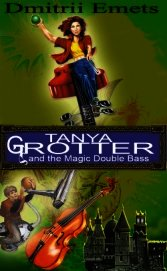 Tanya Grotter And The Magic Double Bass