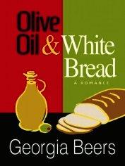 Оливковое масло и белый хлеб (ЛП) - Бирс Джорджия