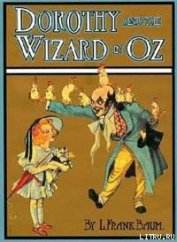 Книга Dorothy and the Wizard in Oz - Автор Baum Lyman Frank