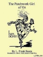 Книга The Patchwork Girl of Oz - Автор Baum Lyman Frank