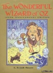 Книга The Wonderful Wizard of Oz - Автор Baum Lyman Frank