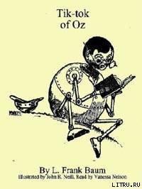 Tik-Tok of Oz - Baum Lyman Frank
