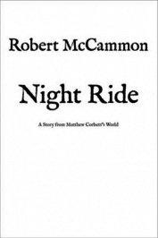 Ночная поездка (СИ) - МакКаммон Роберт Рик