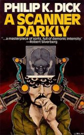 A Scanner Darkly - Dick Philip Kindred