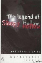 The Legend of Sleepy Hollow - Irving Washington