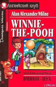 Winnie-The-Pooh and All, All, All - Milne Alan Alexander