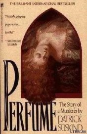 Perfume. The story of a murderer