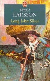 Приключения долговязого Джона Сильвера