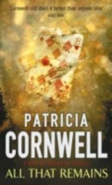 All That Remains - Cornwell Patricia